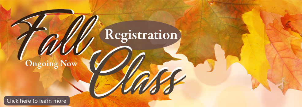 sign up for our fall classes