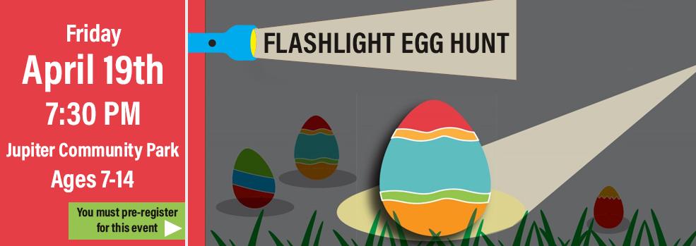 sign up for the flashlight egg hunt